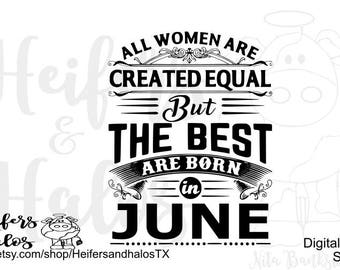 All Women are Created Equal but the Best are Born in June