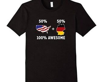 Tee Germany - Mens Germany Tee - German Pride Shirt - German American Shirt - 50 American 50 German 100% Awesome