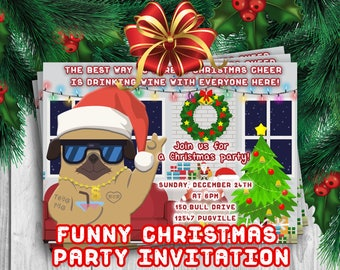 FUNNY CHRISTMAS INVITATION,pug christmas party invites,Christmas dinner invitation, thug pug party invites,Christmas printables,pug invites