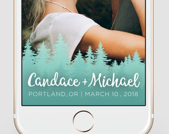Custom Snapchat Geofilter | Wedding Snapchat Geofilter | Northwest Trees Watercolor | Nature Snapchat Filter