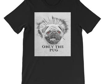 Another Funny Pug Shirt - Obey The Pug