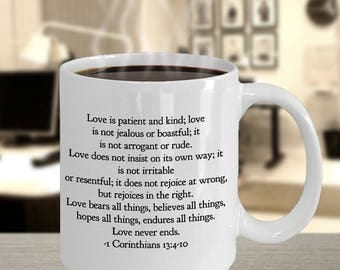 """Christian Gift Idea - Favorite Bible Verse - """"Love is patient and kind. Love is not [Full Verse in Description]..."""" 11 oz Ceramic Mug/ Cup"""