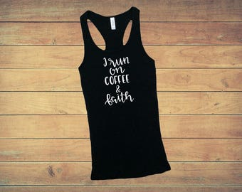 Coffee & Faith Ribbed Tank Top, Custom Tee, Funny T-Shirt, Women's Tank Top, Gift For Her, Workout Tank Top, Girl Tank, Women's Clothing