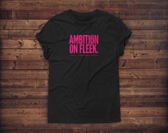 Ambition on Fleek Women's Tee