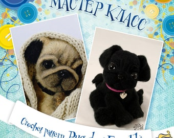 "Crochet  Pattern  ""Pug dog Eroshka"" Amigurumi PDF in English"
