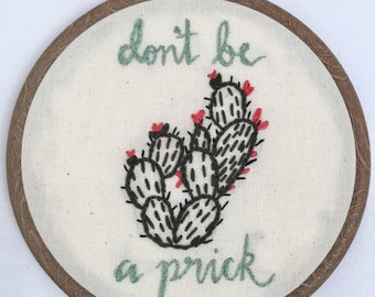 Cactus embroidery hoop - don't be a prick