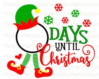 Days Until Christmas Elf SVG Cut Files Silhouette Cameo Svg for Cricut and Vinyl File cutting Digital cuts file DXF Png Pdf Eps
