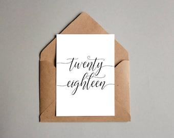 Twenty eighteen printable card, Printable new year card, New Year cards 2018, New Year 2018 last minute card, 5x7 printable card