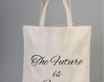 The Future is Female, The Future is Female Bags, Cotton Tote Bags, Natural Bags, Printed Bags, Cotton Bags