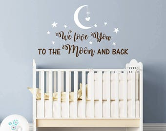 We Love You to the Moon and Back Wall Decal Nursery Quote Decals Moon Stars Wall Sticker Nursery Vinyl Stickers Wall Decor Kids Children F32