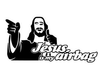 """""""Jesus is my airbag"""" decal stickers"""