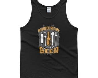 Redneck Recipe, Just Add Beer - Beer Lover's Beer Drinking Redneck Funny Men's Muscle Tank top