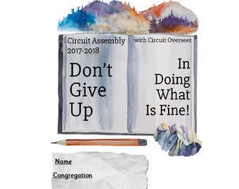 Digital Version Circuit Assembly Notebook Adult Don't Give Up In Doing What Is Fine 2017 2018 JW