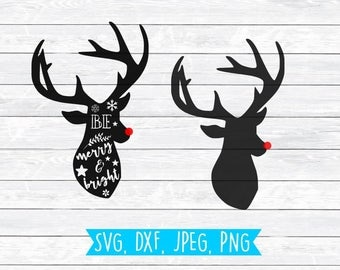Reindeer, Cut File, Rudolph SVG, Reindeer Svg, Christmas SVG, Be Merry, Merry and Bright, Svg, DXF, Silhouette, Cricut, Deer, Christmas Deer