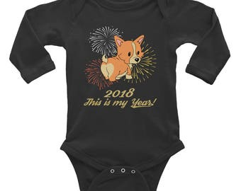 Year of the Dog Infant Long Sleeve Bodysuit - Happy 2018 Baby Shirt - Cute Dog Baby Bodysuit -  Corgi Baby Bodysuit - Dog Baby Shirt