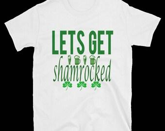 Lets's Get Shamrocked T-Shirt/Ireland Wrecked Tee-shirt/Drinking Pub Funny Tee/St. Patrick Day Celebration Tee/Kiss Me I'm Irish/Preshrunk T