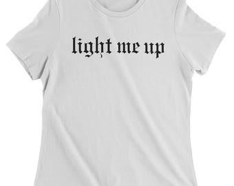 FeroicTees Reputation Light Me Up Women's T-Shirt