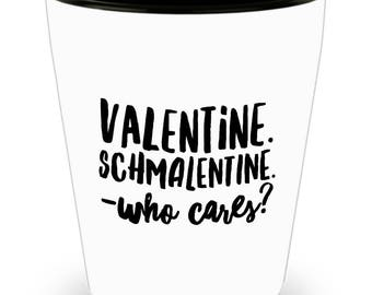 Funny Anti-Valentine's Day Shot Glass