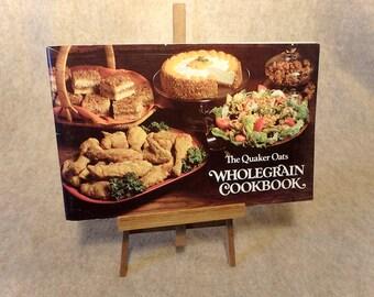 The Quaker Oats Wholegrain Cookbook - February 1980