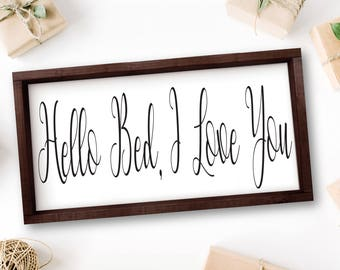 Hello Bed I Love You Sign Bedroom Sign Couples Sign Above Bed Romantic Bedroom Decor Rustic Rustic Wooden Sign Rustic I love You Sign Wooden