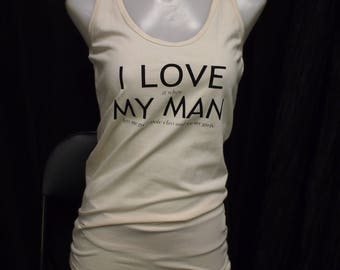 """M - """"I LOVE when MY MAN lets me go to pole class and see my girls"""" Ivory TankTop (Great for pole/yoga/fitness/workout/dance/casual)"""
