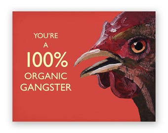 100% Organic Gangster Card - Bird - Greeting - Mincing Mockingbird