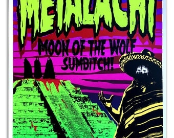Metalachi hand printed poster by Brady