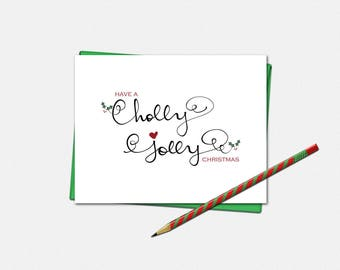 Have A Holly Jolly Christmas Card - Christmas Card - Xmas Card - Holly Jolly Christmas Card