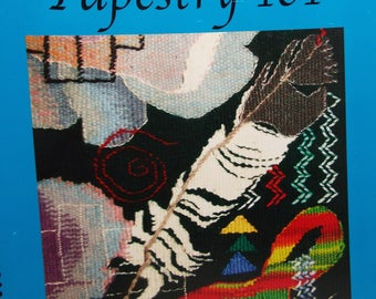 Tapestry 101, tapestry, weaving,instruction book, weaving on small looms, loom weaving, threadsthrutime,