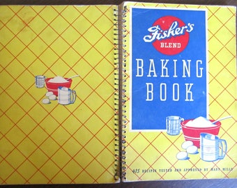 Fisher's Blend BAKING BOOK 1940s Cookbook by Mary Mills