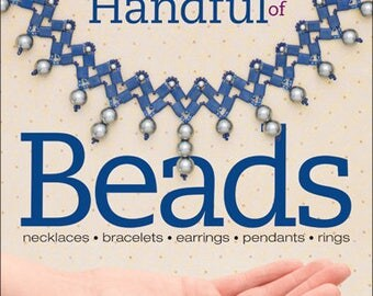 Stitching with a Handful of Beads by Carolyn Cave