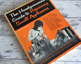 The Handywoman's Guide to Repairing Small Appliances 1970s -Repair Cafe'