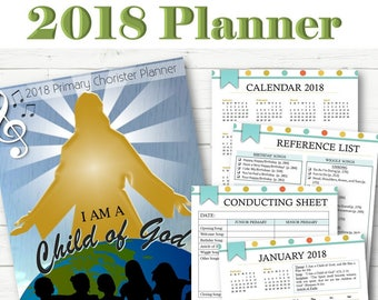 Primary Chorister Planner 2018 - INSTANT DOWNLOAD