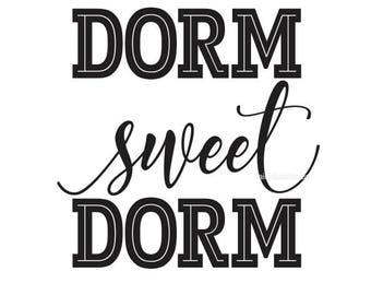 Dorm Sweet Dorm decal, college dorm decor, vinyl letters, decal, home sweet home, dorm wall sticker, home sweet home sticker, college decor