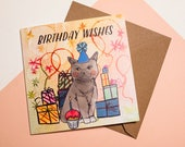 Happy Birthday Cat Greeting Card - British Shorthair Cat - Card for All - Illustrated Paper Goods - Illustration - Pet Lovers