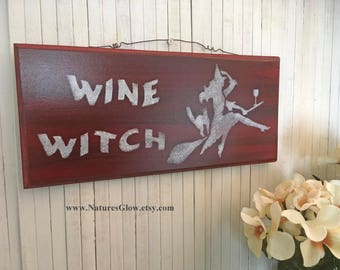 Wine Witch, Wine Sign, Witch Decor, Wine Lover, Autumn Decor, Home Bar Decor, Witch Sign, Fall Decor, Kitchen Wall Decor, Halloween Decor