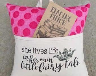 Reading Pillow- Fairy Tale life- Book Pillow, Travel Pillow