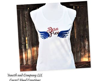 Born Free Tank top,Blue wings and Red Glitter Born Free,4th of July tank top,Memorial day tank top,Patriotic tank top,Red white & blue tank