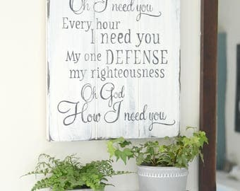 Hymn Sign, Spiritual Sign, Lord I Need You Sign, Farmhouse Sign