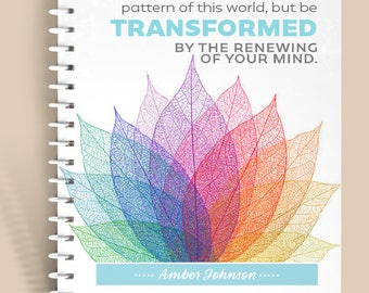 Be Transformed Prayer Journal / Notebook
