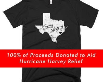 Texas Strong Tee (Heart) • 100% of Proceeds Donated to Support Those Affected By Hurricane Harvey