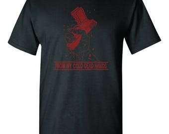 From My Cold Dead Hands Black and Red T-shirt