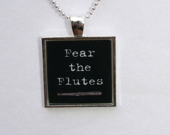 Flute Jewelry, Marching Band Jewelry - Fear the Flutes Square Resin Pendant, Band Pendant, Flute Necklace, Flute Pendant