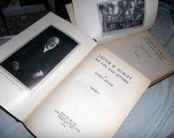 JACOB H. SCHIFF His Life and Letters in 2 volumes 1928