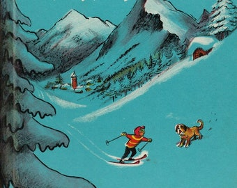Ski Pup by Don Freeman, Saint Bernard dog story, St. Bernard dog, dog book, Swiss Alps, Switzerland, rescue dog, skiing, children's book
