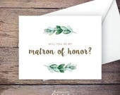 Greenery Will You Be My Matron of Honor Card, Printable, Instant Download Greeting Card, Will You Be My Bridesmaid, Wedding Card - Natalie