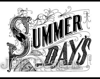 Instant Digital Download, Antique Victorian Graphic, Summer Days Text, Vintage Lettering, Collage, Printable Image, Typography, Sign, Banner