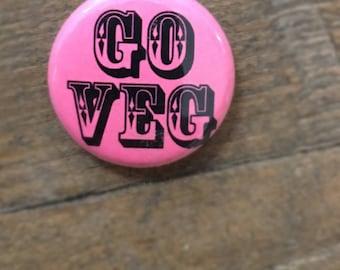 """1"""" Go Veg button - Pink"""