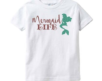 Mermaid Life T-Shirt Tee Youth Childs Infant Toddler Kids Size Girls Shirt