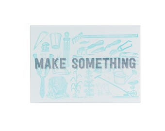 GARDENING Make Something Letterpress Print / 5x7 Print / Gift for Makers / Silver Art / Blue Art / Stocking Stuffer / Gifts Under 25
